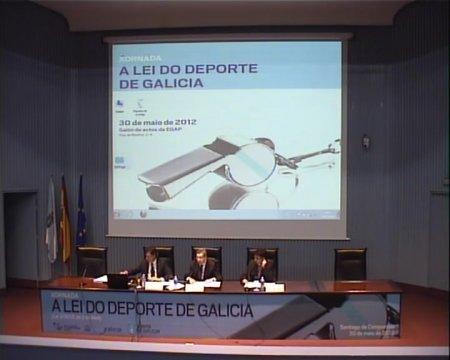 Os principais eixes regulatorios da nova Lei do deporte de Galicia - Xornada sobre a Lei 3/2012, do 2 de abril, do deporte de Galicia